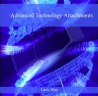 Advanced Technology Attachments