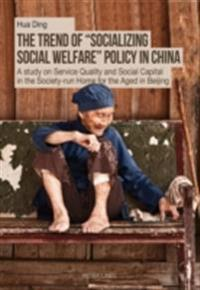 Trend of Socializing Social Welfare Policy in China
