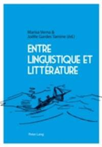 Entre linguistique et litterature