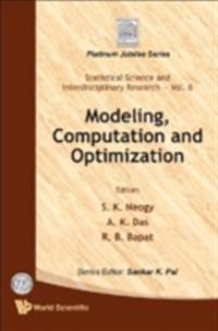 MODELING, COMPUTATION AND OPTIMIZATION