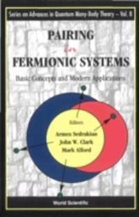 PAIRING IN FERMIONIC SYSTEMS