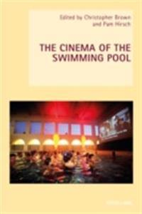 Cinema of the Swimming Pool
