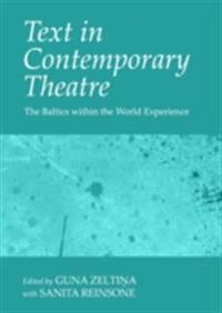 Text in Contemporary Theatre