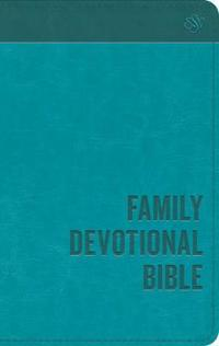 Family Devotional Bible-ESV