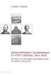 Developpement economique et Etat central (1815-1914)