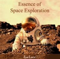 Essence of Space Exploration