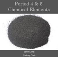 Period 4 & 5 Chemical Elements