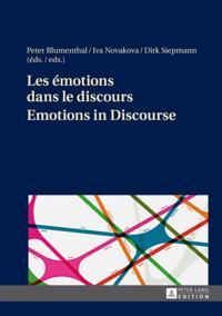 Les emotions dans le discours - Emotions in Discourse