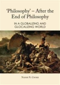 'Philosophy' - After the End of Philosophy