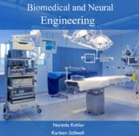 Biomedical and Neural Engineering