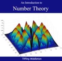Introduction to Number Theory, An