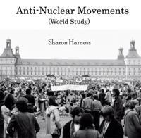 Anti-Nuclear Movements (World Study)
