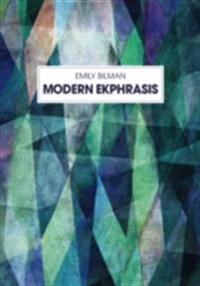 Modern Ekphrasis