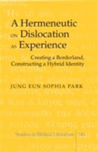 Hermeneutic on Dislocation as Experience