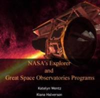 NASA's Explorer and Great Space Observatories Programs