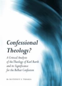 Confessional Theology?