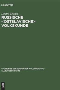 Russische Ostslavische Volkskunde