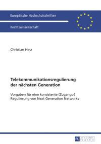 Telekommunikationsregulierung der naechsten Generation