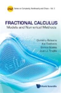 Fractional Calculus: Models And Numerical Methods