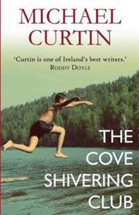 The Cove Shivering Club