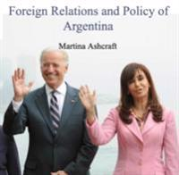 Foreign Relations and Policy of Argentina