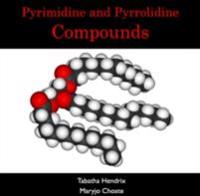 Pyrimidine and Pyrrolidine Compounds