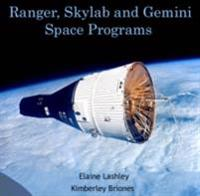Ranger, Skylab and Gemini Space Programs