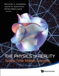 PHYSICS OF REALITY, THE