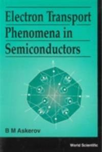 Electron Transport Phenomena In Semiconductors