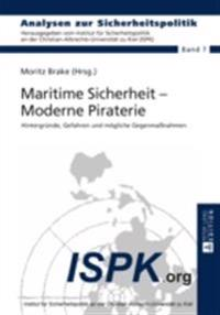 Maritime Sicherheit - Moderne Piraterie