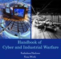 Handbook of Cyber and Industrial Warfare
