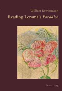 Reading Lezama's Paradiso