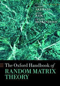 The Oxford Handbook of Random Matrix Theory