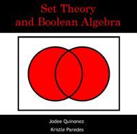 Set Theory and Boolean Algebra