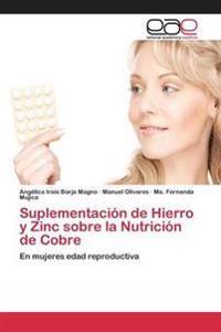 Suplementacion de Hierro y Zinc Sobre La Nutricion de Cobre