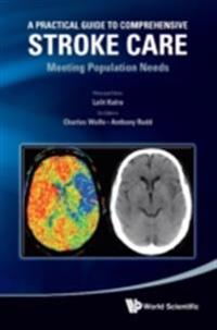 PRACTICAL GUIDE TO COMPREHENSIVE STROKE CARE, A