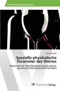 Spezielle Physikalische Parameter Des Weines