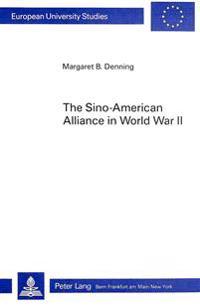 Sino-American Alliance in World War II