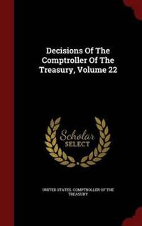 Decisions of the Comptroller of the Treasury; Volume 22