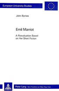 Emil Marriot A Reevaluation Based on Her Short Fiction