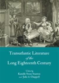 Transatlantic Literature of the Long Eighteenth Century