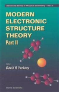 MODERN ELECTRONIC STRUCTURE THEORY (IN 2 PARTS) - PART 2