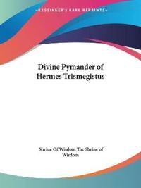 Divine Pymander of Hermes Trismegistus 1923