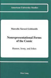 Nonrepresentational Forms of the Comic