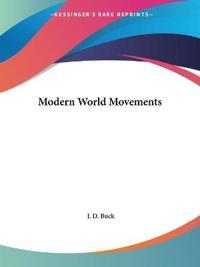 Modern World Movements1913