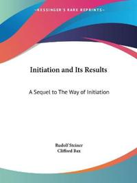 Initiation and Its Results