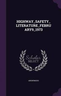 Highway_safety_literature_february9_1973