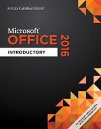 Shelly Cashman Series (R) Microsoft (R) Office 365 & Office 2016