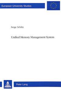 Unified Memory Management System