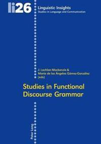 Studies in Functional Discourse Grammar